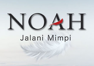 Jalan Mimpi NOAH