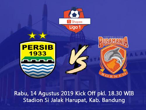 Persib VS Borneo FC 14 Agustus 2019
