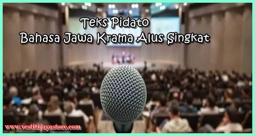 Teks Pidato Bahasa Jawa Krama Alus Singkat