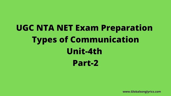 UGC NTA NET Exam Preparation | Types of Communication | Unit-4th | Part-2 |