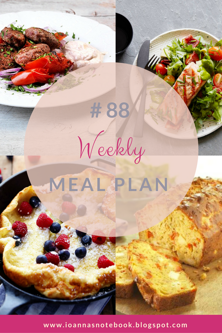 Weekly Meal Plan # 88 - Ioanna's Notebook