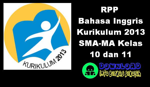 RPP Bahasa Inggris Kurikulum 2013 SMA-MA Kelas 10 dan 11