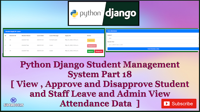 Python Django Student Management System Part 18 | Approve and Disapprove Leaves and View Attendance