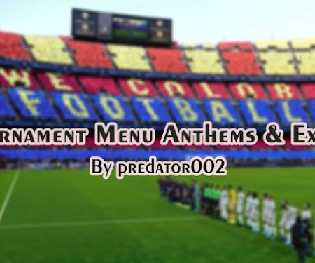 PES 2020 & PES 2021 Tournament Menu Anthems & Extra V2