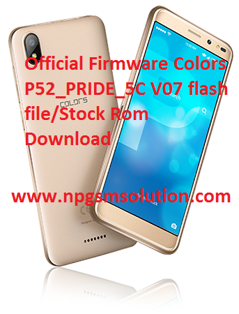 Official Firmware Colors P52 PRIDE 5C V07 flash file/Stock Rom Download