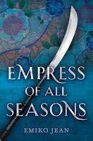 review of Empress of All Seasons by Emiko Jean