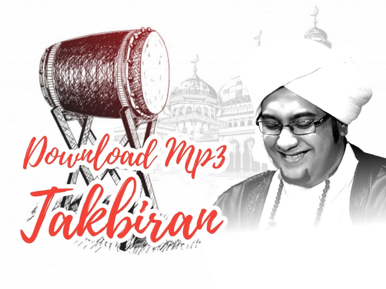 Download Mp3 Takbiran Majlis Nurul Musthofa
