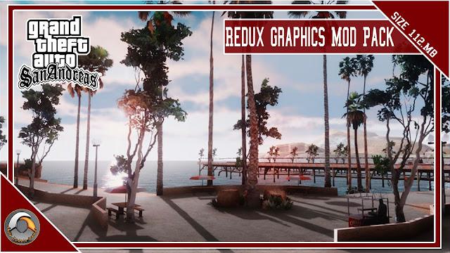 GTA San Andreas Redux Graphics Mod Pack 2022