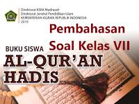 Pembahasan Soal Al-Quran Hadis Kelas VII KMA 183 2019 Bab I AL-QUR'AN DAN HADIS PEDOMAN HIDUPKU