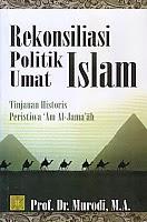 BUKU REKONSILIASI POLITIK UMAT ISLAM