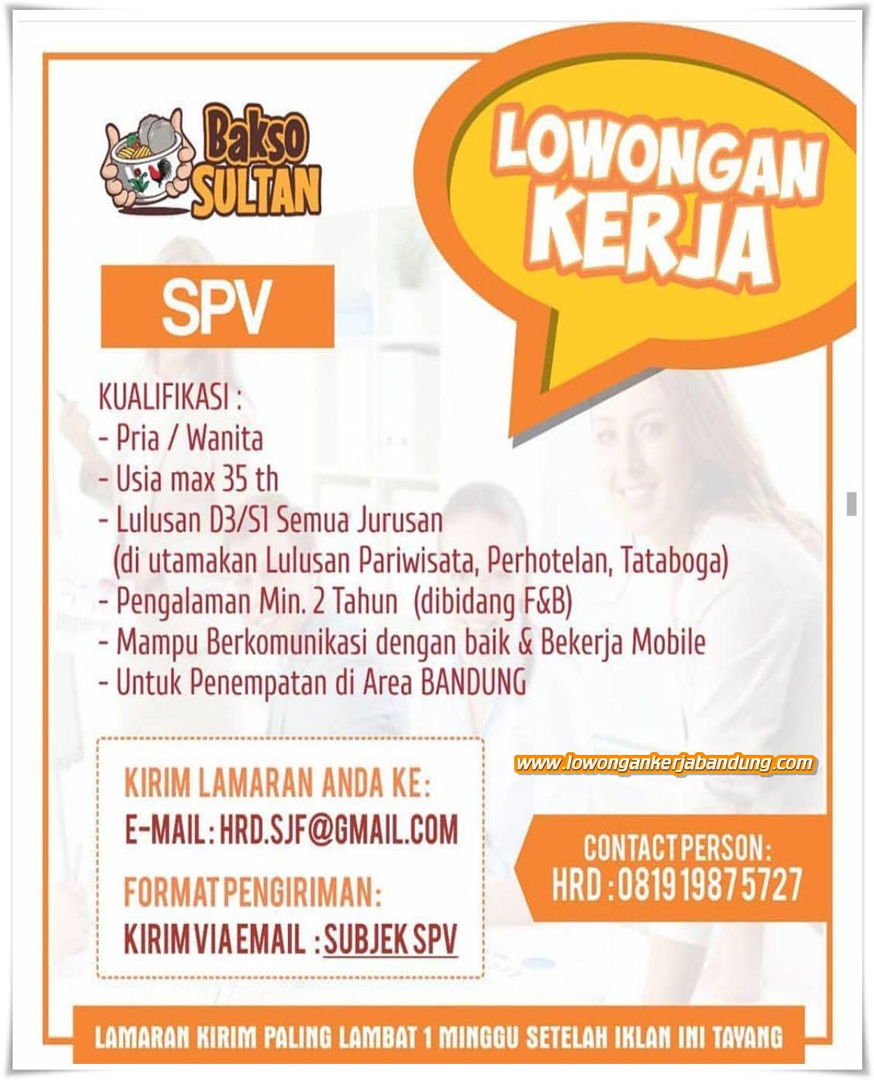Lowongan Kerja Karyawan Supervisor Kedai Bakso Sultan Lowongan Kerja Bandung Lowongankerjabandung Com