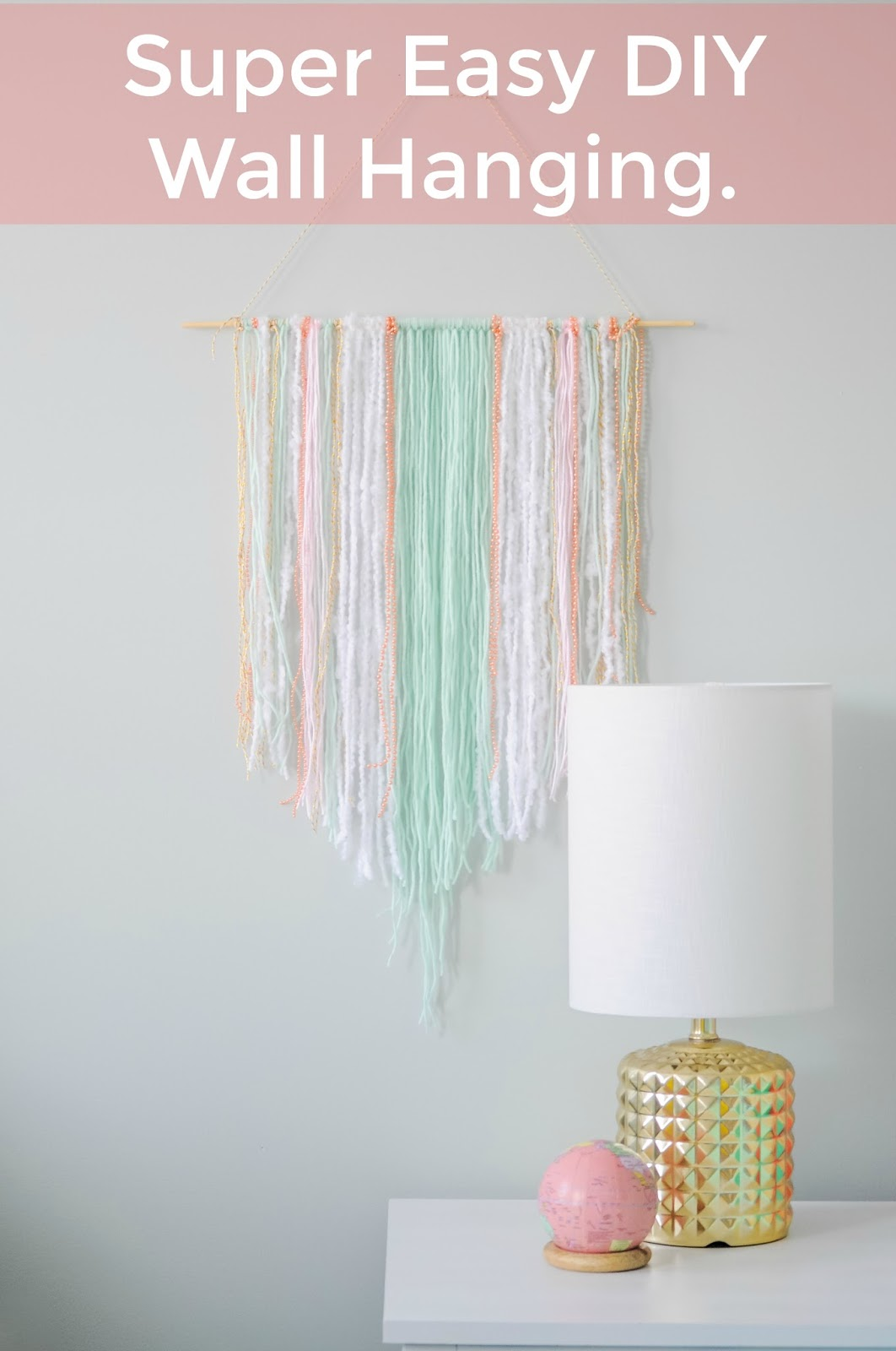 Super Easy Diy Wall Hanging Pretty Real