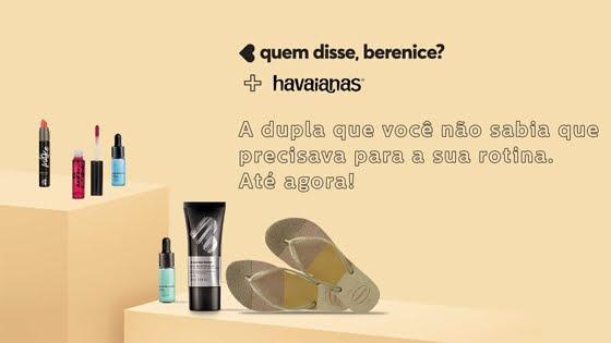 Promoção Quem Disse Berenice + Havaianas
