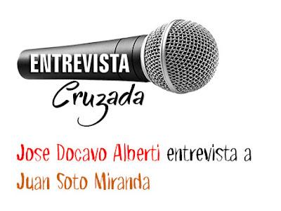 Entrevista Cruzada: José Docavo Alberti y Juan Soto Miranda