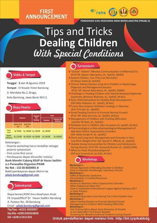 *Pendidikan Ilmu Kesehatan Anak Berkelanjutan 16 (PIKAB)* pada   *3 dan 4 Agustus 2019* di El Royale Hotel Bandung.