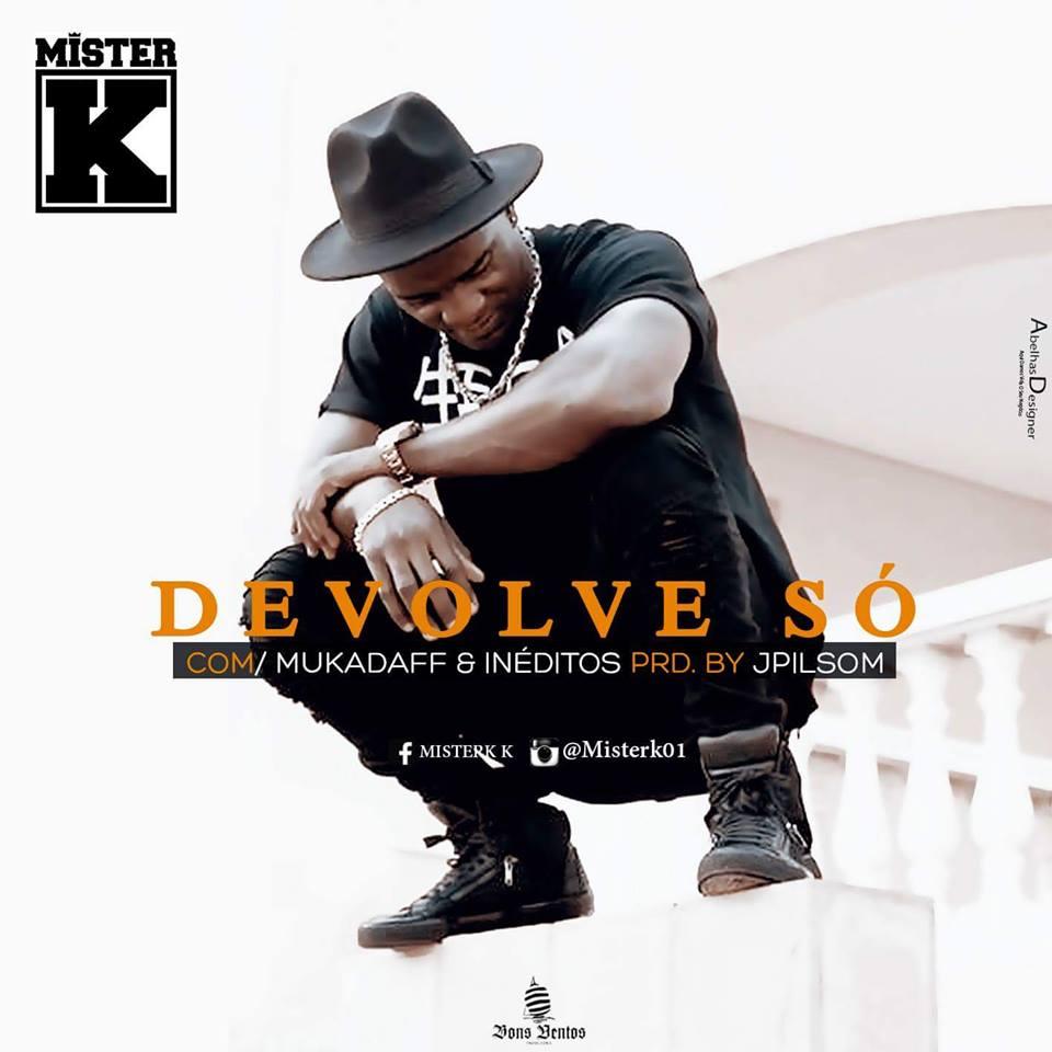 Khalid Young Dum Mp3: Mister K-Devolvem Só (Rap)