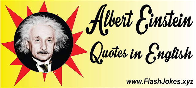 Albert Einstein Quotes ( English )