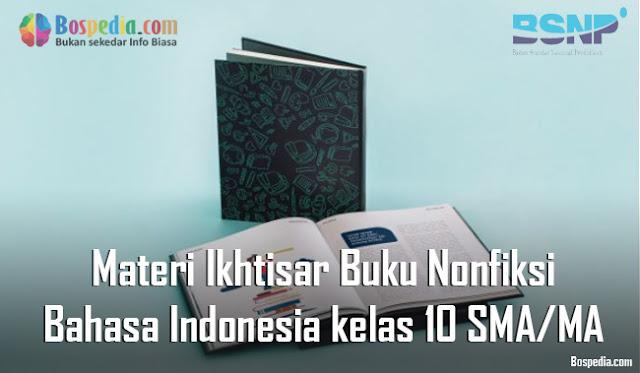Materi Ikhtisar Buku Nonfiksi Mapel Bahasa Indonesia kelas 10 SMA/MA