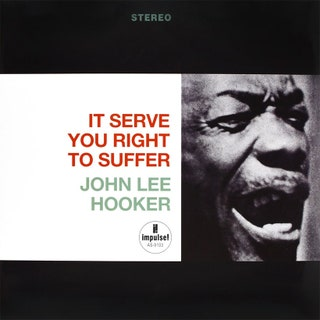 John Lee Hooker - It Serve You Right to Suffer Music Album Reviews