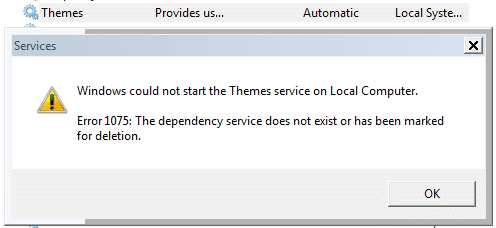 [Sửa lỗi] Themes Service Error 1075 The dependency service does not exist