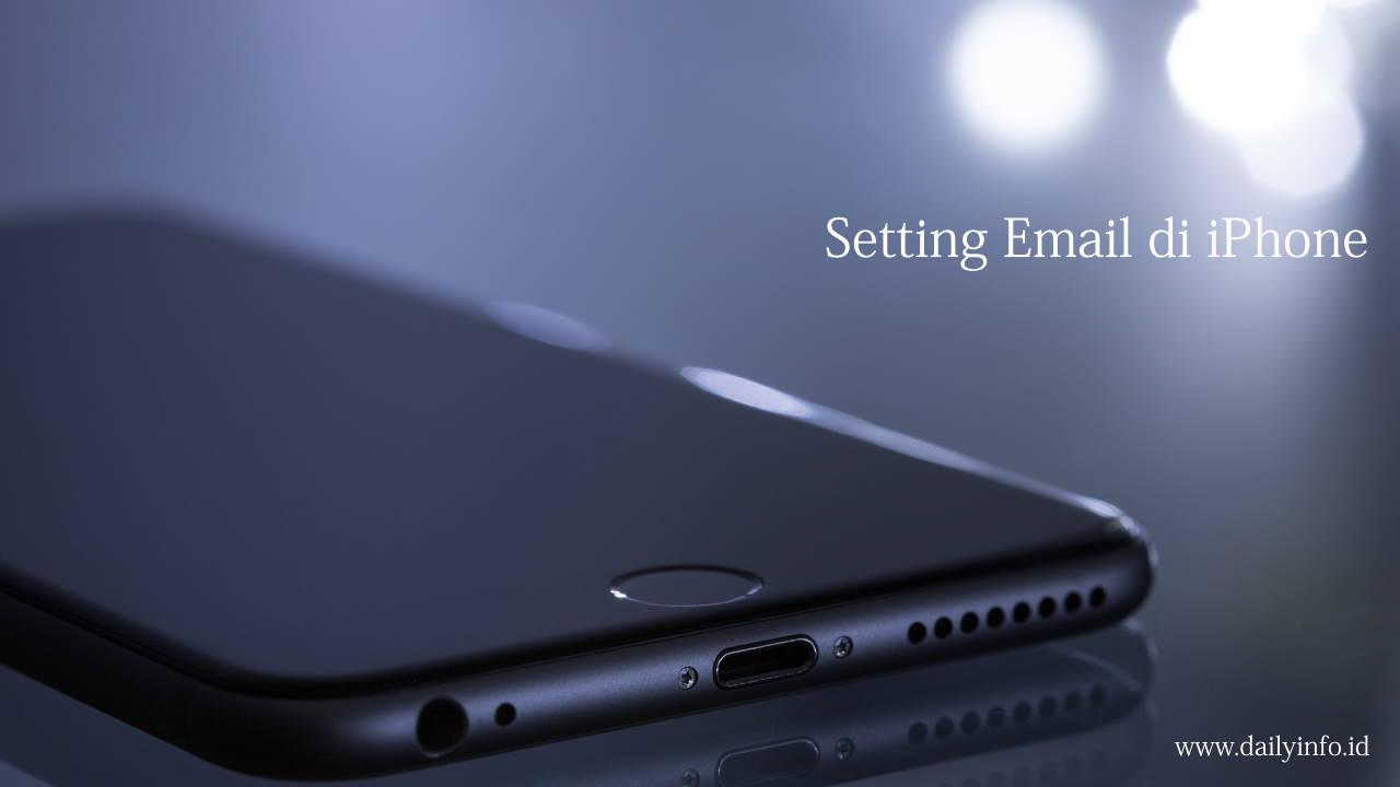 Setting Email di iPhone