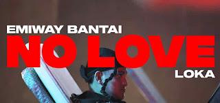 Emiway Bantai & Loka NO LOVE Song LyricsTuneful