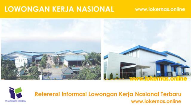 Peluang Kerja Terbaru di PT Katsushiro Indonesia (Lulusan SMA/SMK/Setara)