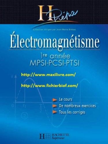 Electromagnétisme HPrépa MPSI PCSI PTSI