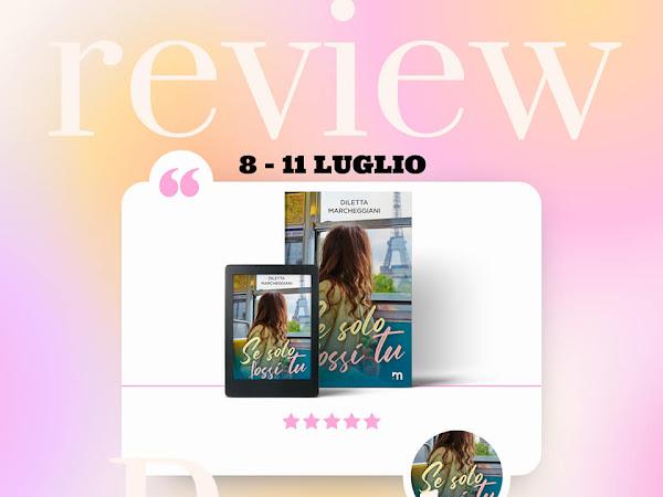 *Review Party* Se solo fossi tu di Diletta Marcheggiani [More Stories]