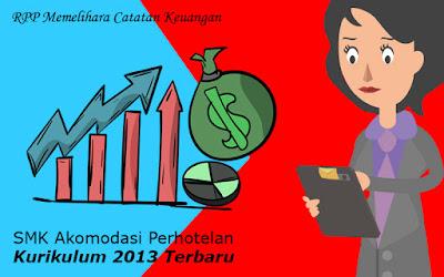 Download RPP Memelihara Catatan Keuangan SMK Akomodasi Perhotelan Kurikulum 2013