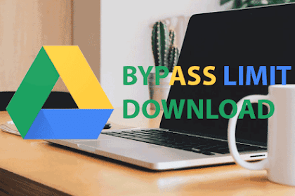 2 Ways to Bypass Download Files on Google Drive, It's work