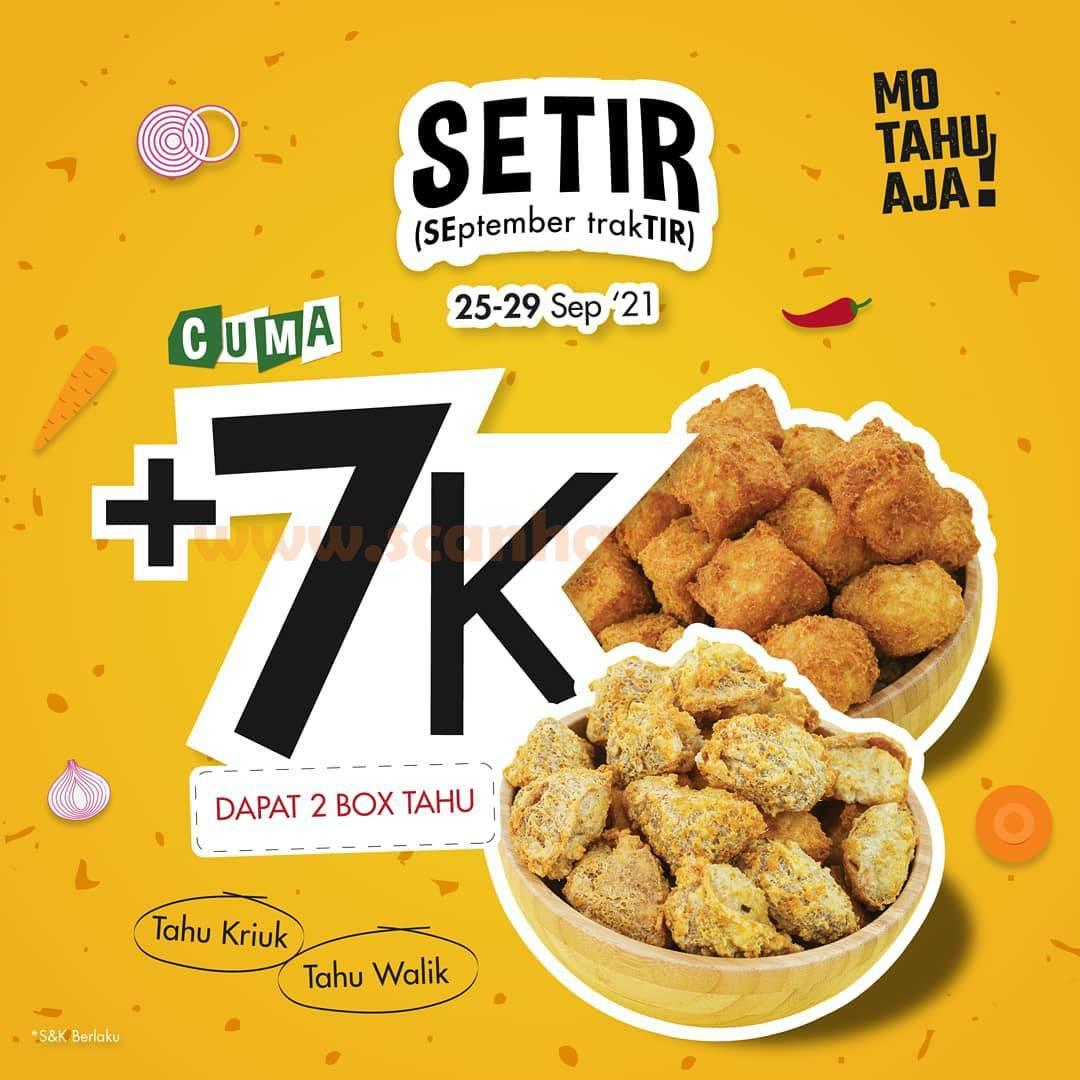 Mo Tahu Aja Promo SETIR (September Traktir) Tambah +Rp. 7.000 Dapat 2 Box Tahu