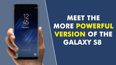 RAM 6 GB : Versi Lain Samsung Galaxy S8 dan 8+ Yang Sangat Powerful