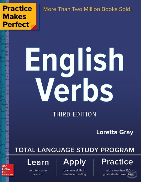 Practice Makes Perfect English Verbs