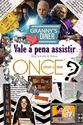 VALE A PENA ASSISTIR ONCE UPON A TIME?