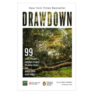 Drawdown - 99 Giải Pháp Ngăn Chặn Thảm Họa Từ Biến Đổi Khí Hậu ebook PDF EPUB AWZ3 PRC MOBI