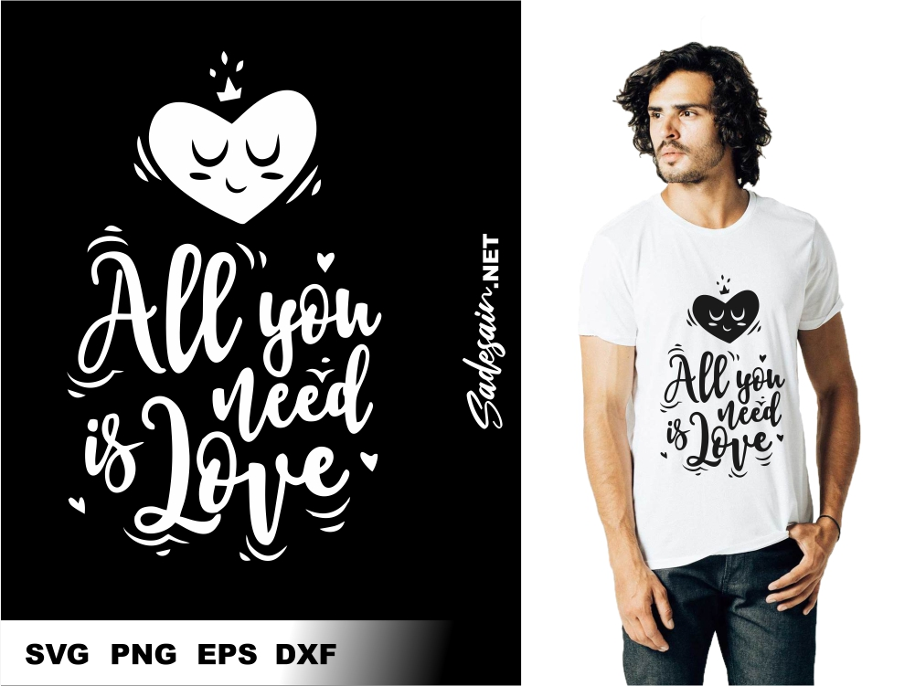 All You Need is Love SVG Files