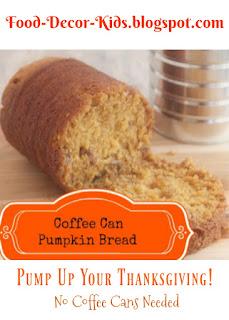 coffee can pumpkin bread food-decor-kids,blogspot.com