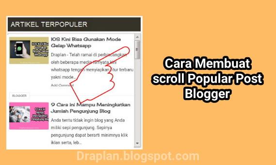 Penting atau tidaknya memasang scroll pada sebuah blog itu tergantung pada diri kita sendi Cara Membuat Scroll pada Popular post Blogger
