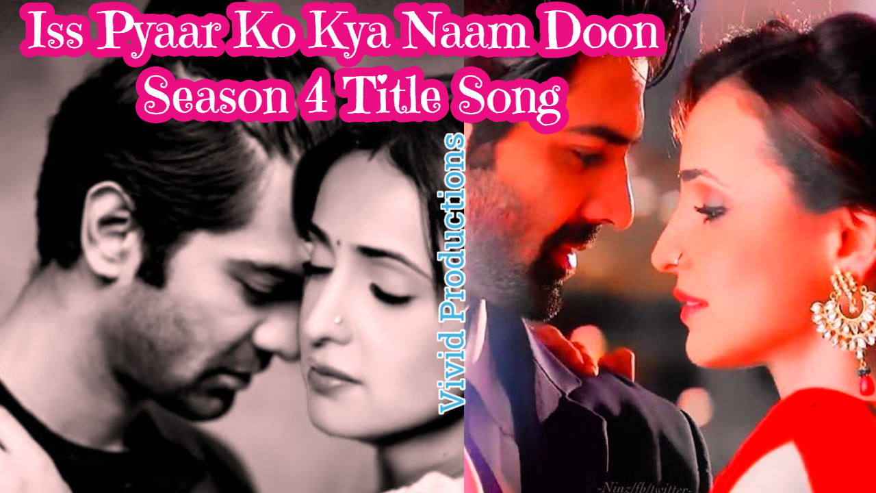 iss pyaar ko kya naam doon download