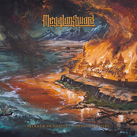 """Ο δίσκος των Megaton Sword """"Blood Hails Steel - Steel Hails Fire"""""""