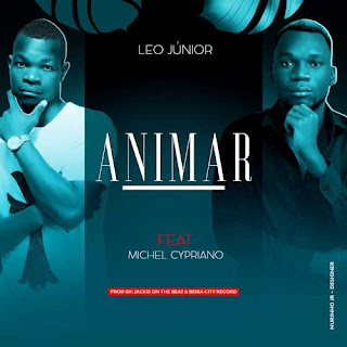 Leo Junior feat. Michel Cypriano - Animar ( 2019 ) [DOWNLOAD]