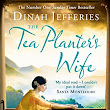 Book Review: The Tea Planters Wife by Dinah Jefferies