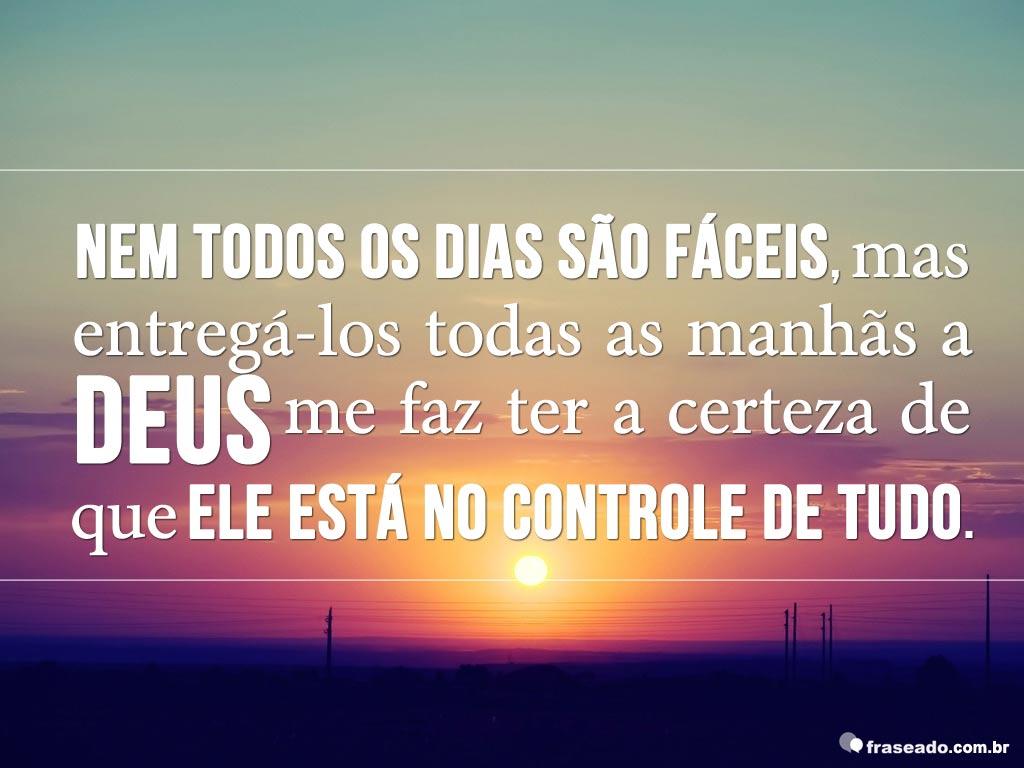 Frases Deus Esta No Controle Da Minha Vida