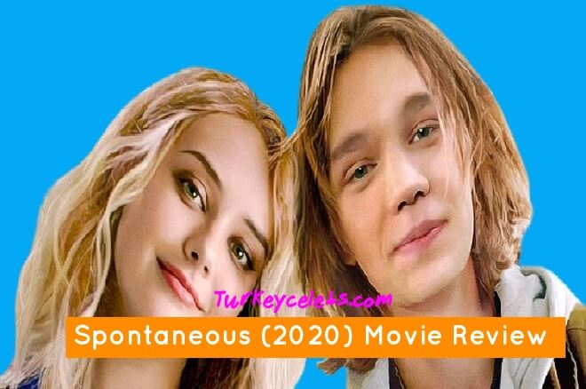 Spontaneous (2020) Movie Review moving film that boasts one of the best screenplays of the year.