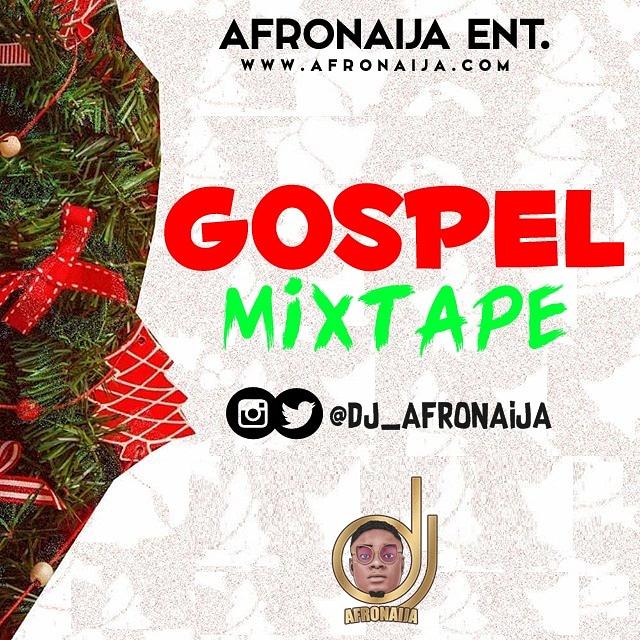 DJ AfroNaija – Gospel Mixtape