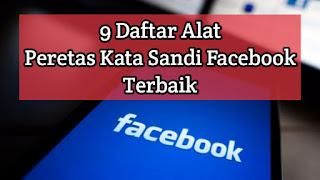 Peretas Kata Sandi Facebook Terbaik