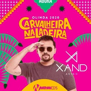 Download - Xand Avião - Carvalheira na Ladeira - Olinda - PE - 2020