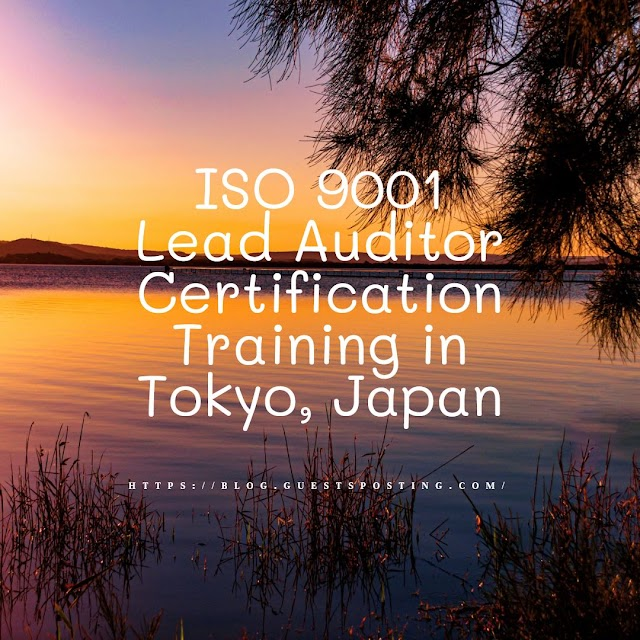 ISO 9001 Lead Auditor Certification Training in Tokyo, Japan