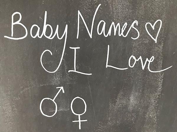 Baby Names I Love
